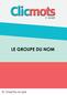 Clicmots3 groupe du nom