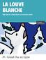 Accroche mots4 c1 louve blanche