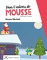 Mousse noel
