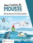 Mousse animaux polaires