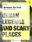Urban legends and scary places